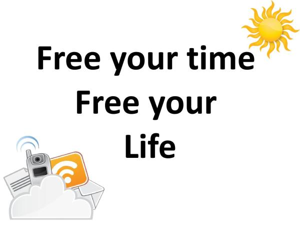 Free your time